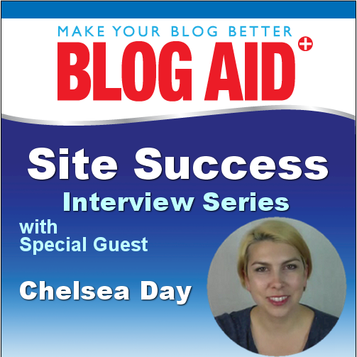 Site Success Interview with Chelsea Day