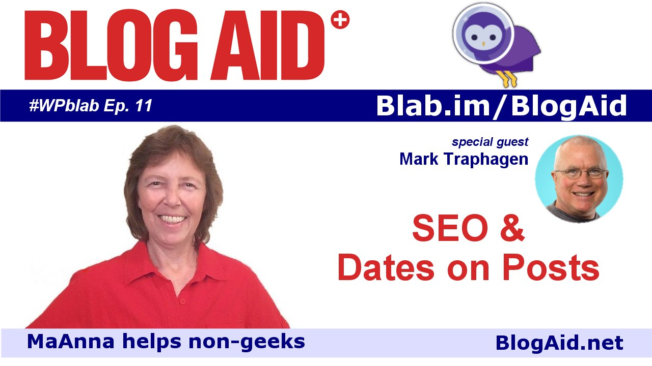 Dates on Posts and SEO with Mark Traphagen
